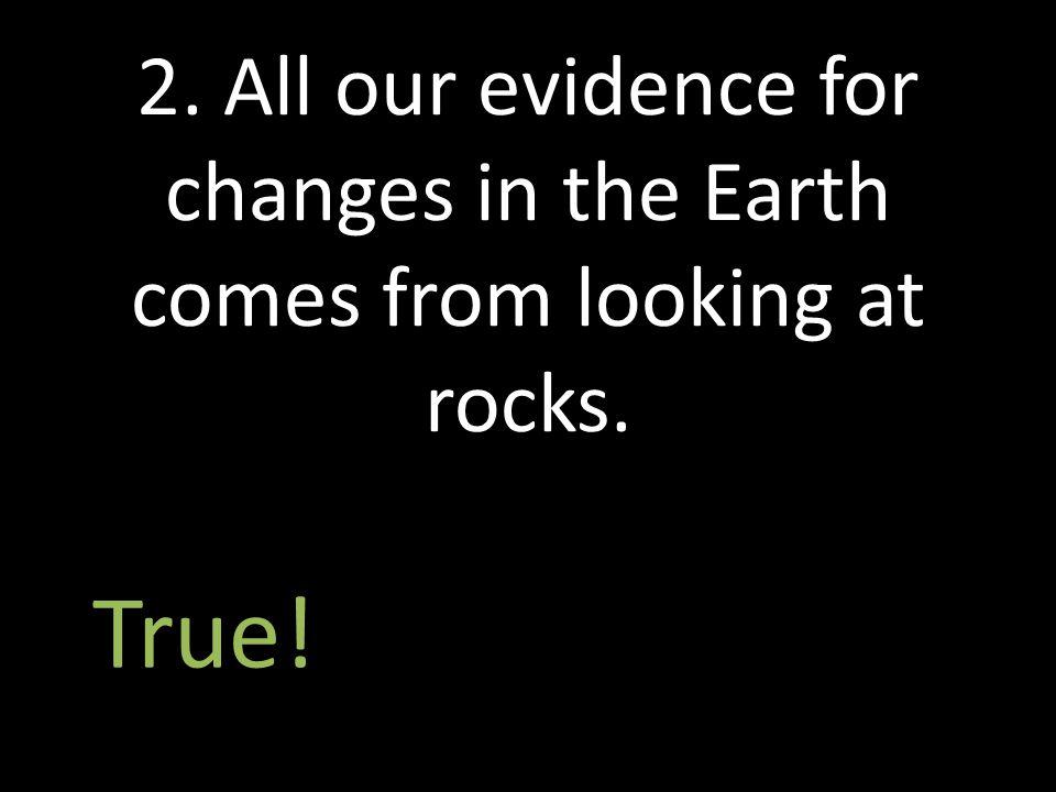 False.Hydrogen nucleus + Hydrogen nucleus  Helium nucleus 3.