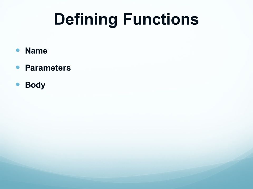 Listing 1.1 def functionName(param1,param2,...) : statement1 statement2...