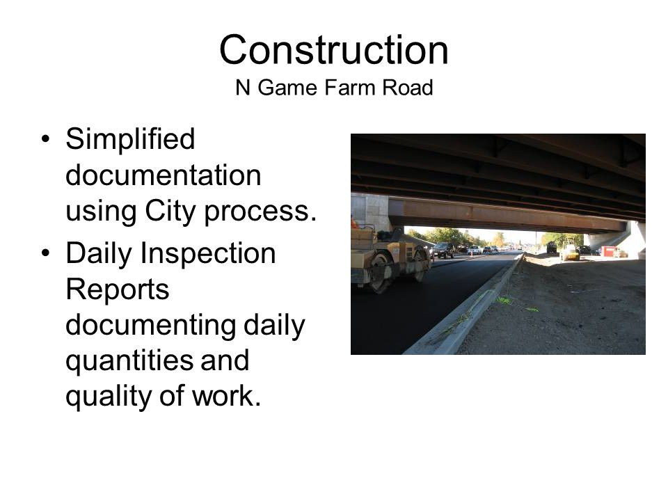 Construction N Game Farm Road Simplified documentation using City process.
