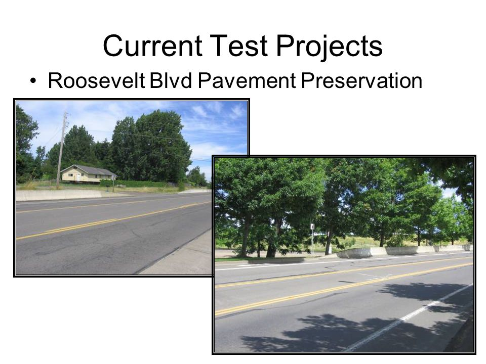 Current Test Projects Roosevelt Blvd Pavement Preservation