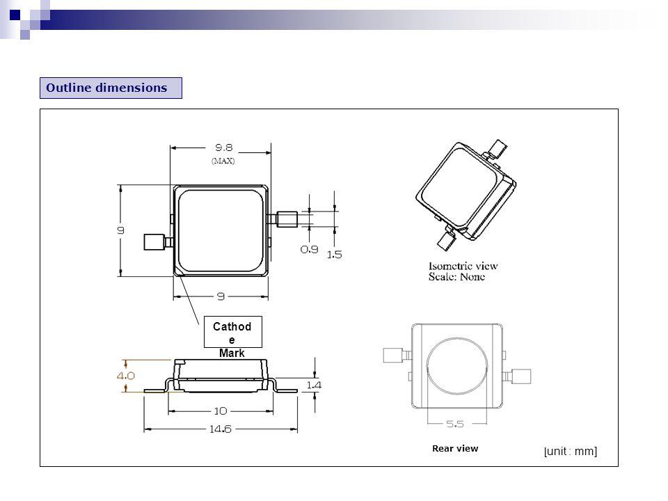 Outline dimensions [unit : mm] Cathod e Mark 9.8 (MAX) Rear view