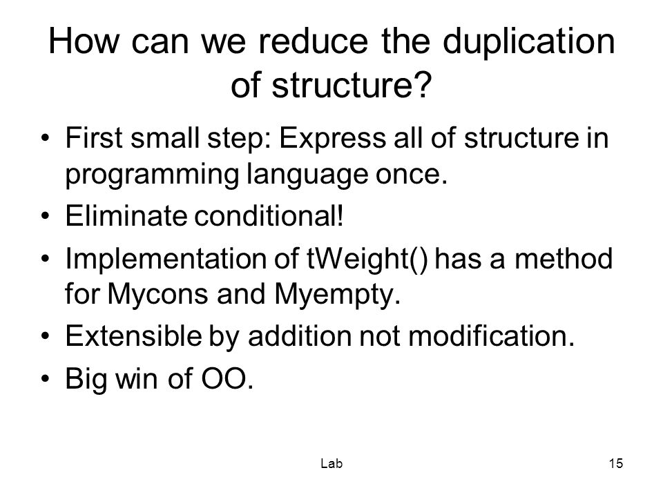 Lab15 How can we reduce the duplication of structure.