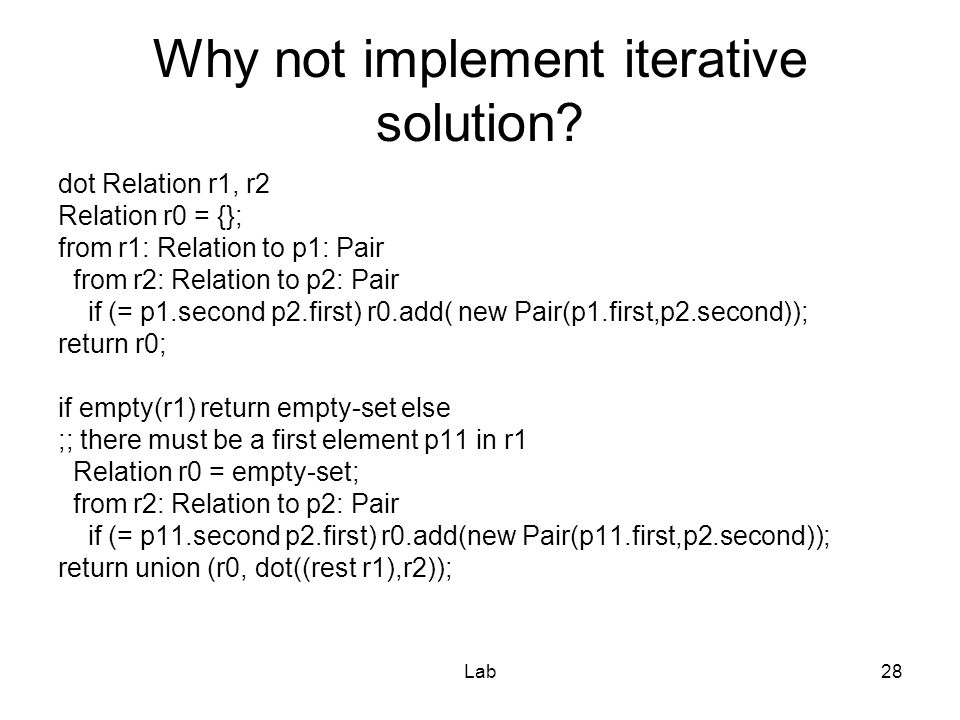 Lab28 Why not implement iterative solution.