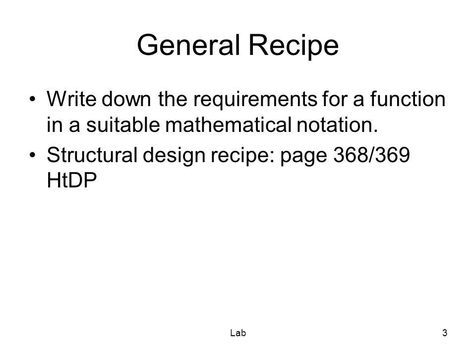 Lab14 Behavior While the purpose of this lab is programming to structure, the Scheme solution uses too much structure.