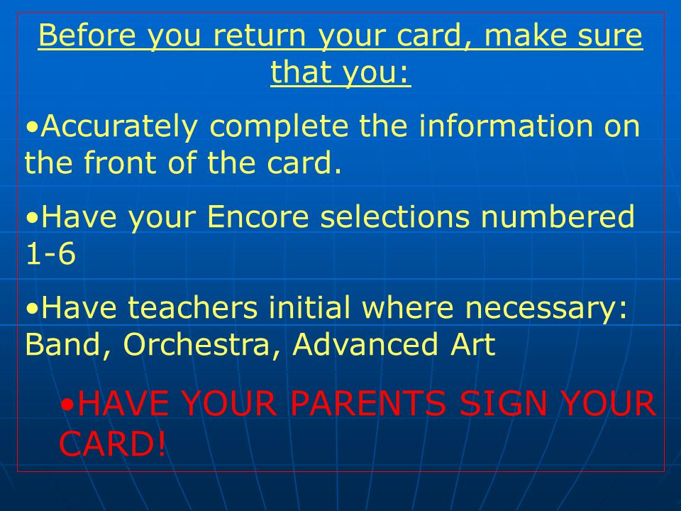 Before you return your card, make sure that you: Accurately complete the information on the front of the card.