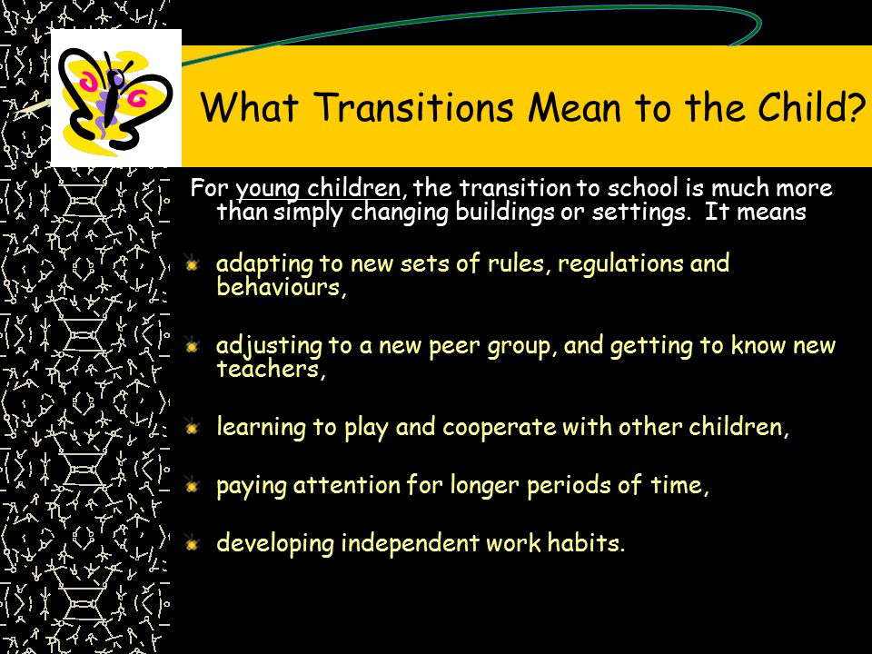 What Transitions Mean to the Child.