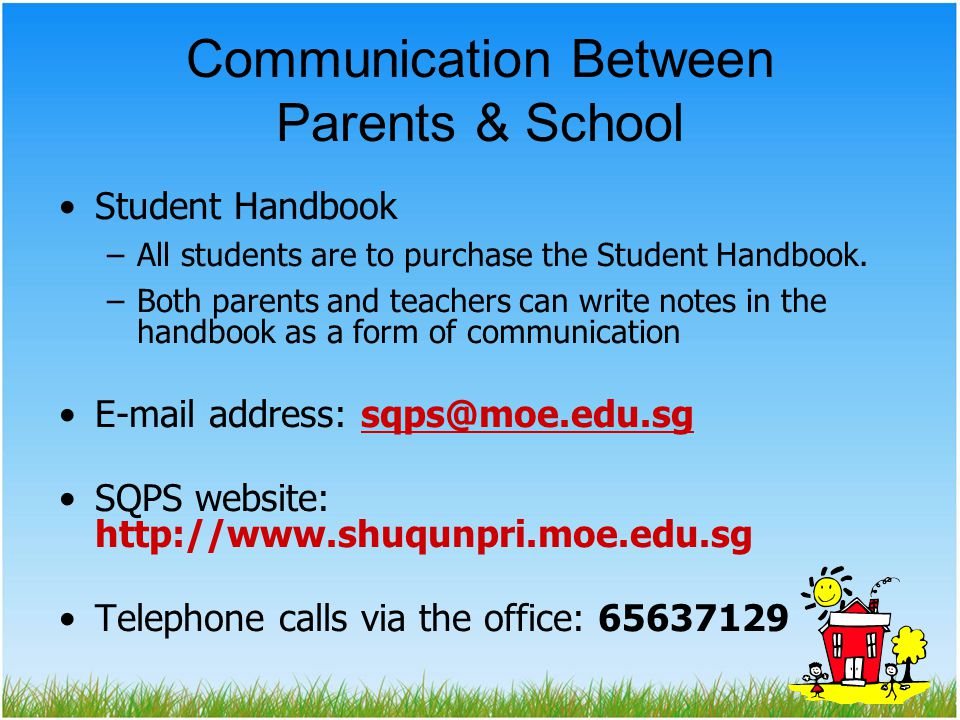 Communication Between Parents & School Student Handbook –All students are to purchase the Student Handbook.