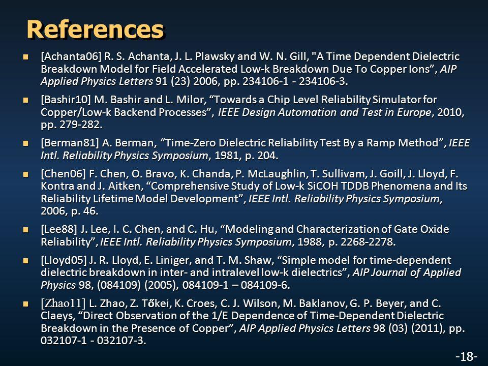 -18- References [Achanta06] R. S. Achanta, J. L. Plawsky and W. N. Gill,