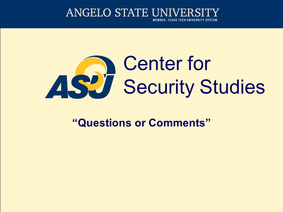Center for Security Studies Questions or Comments