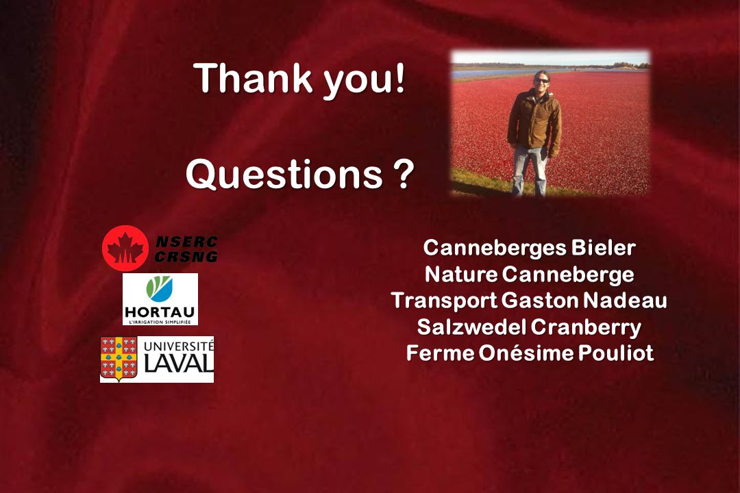 Canneberges Bieler Nature Canneberge Transport Gaston Nadeau Salzwedel Cranberry Ferme Onésime Pouliot Thank you.