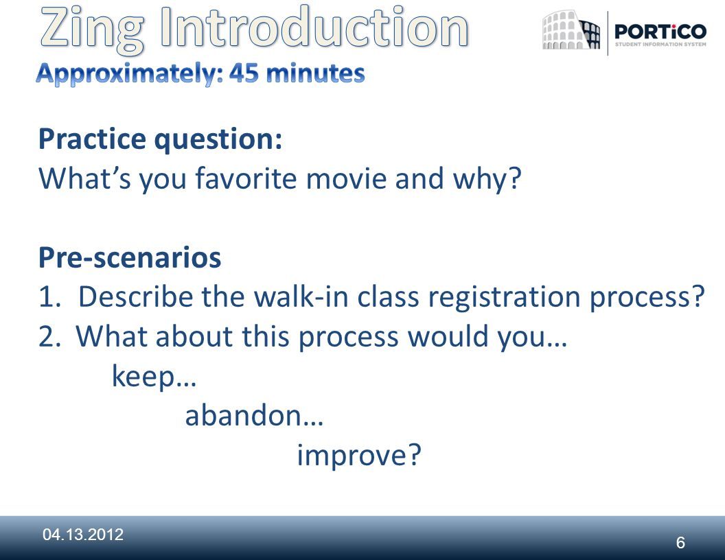 6 Practice question: What's you favorite movie and why.