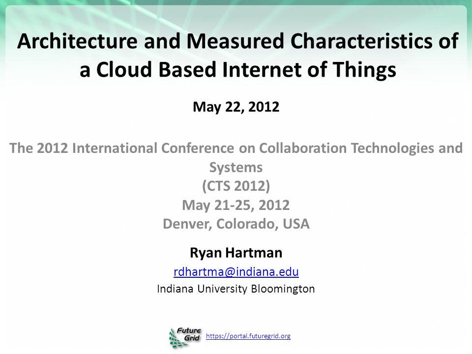 https://portal.futuregrid.org GPS Sensor: Multiple Brokers in Cloud 22