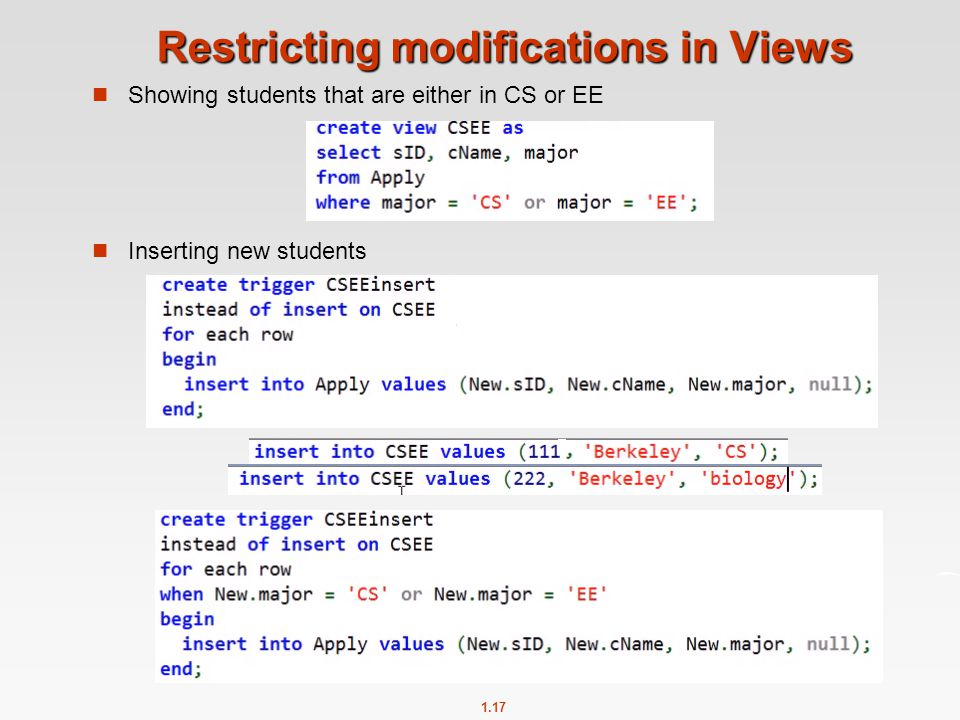 1.17 Restricting modifications in Views Showing students that are either in CS or EE Inserting new students