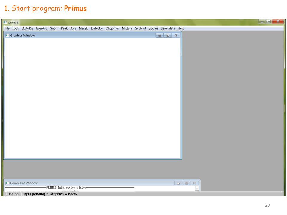 1. Start program: Primus 20