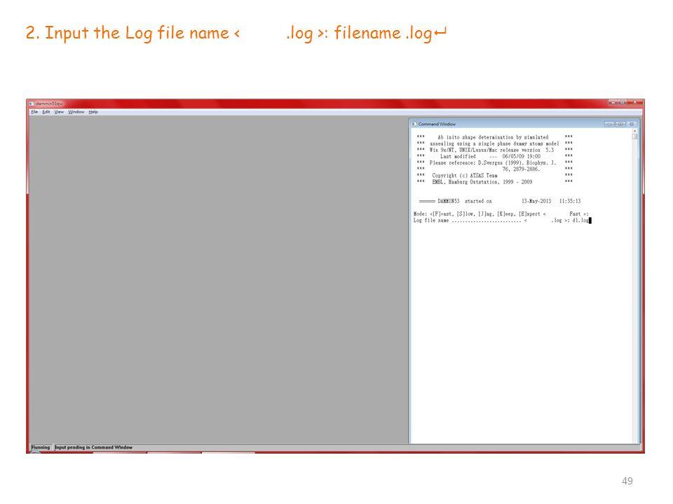 2. Input the Log file name : filename.log  49