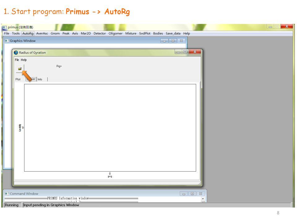 1. Start program: Primus -> AutoRg 8