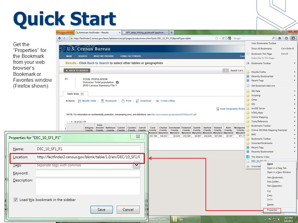 Quick Start Get the Properties for the Bookmark from your web browser's Bookmark or Favorites window (Firefox shown).