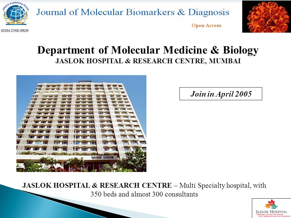 Major Goals To established well reputed and functional R&D Molecular Diagnostic Laboratory in India in following areas.