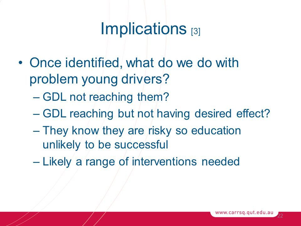Once identified, what do we do with problem young drivers.