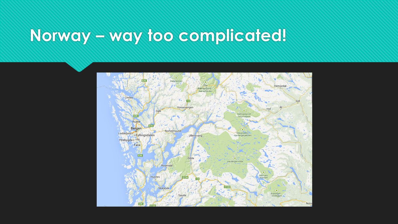 Norway – way too complicated!