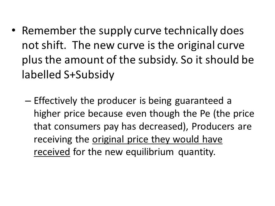Remember the supply curve technically does not shift.