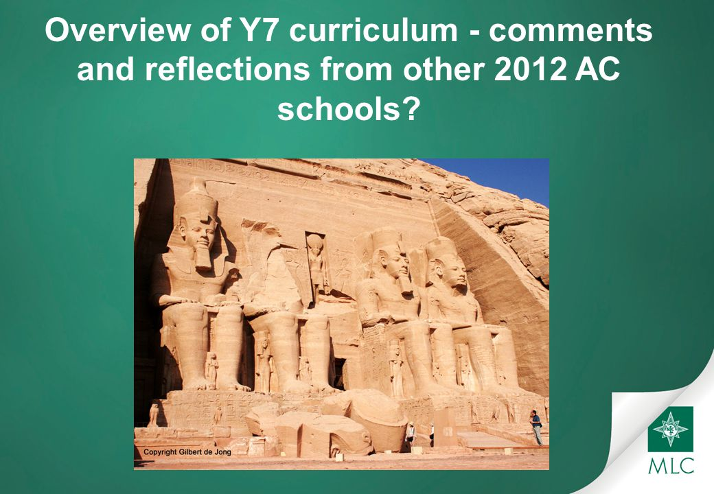 Overview of Y7 curriculum - comments and reflections from other 2012 AC schools