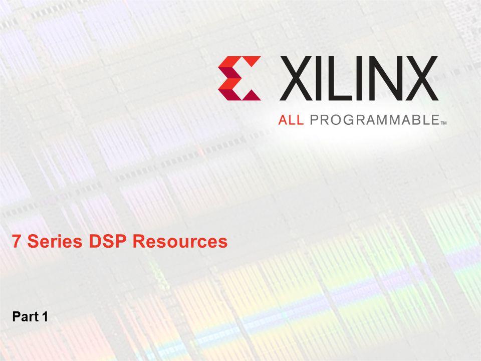 7 Series DSP Resources Part 1
