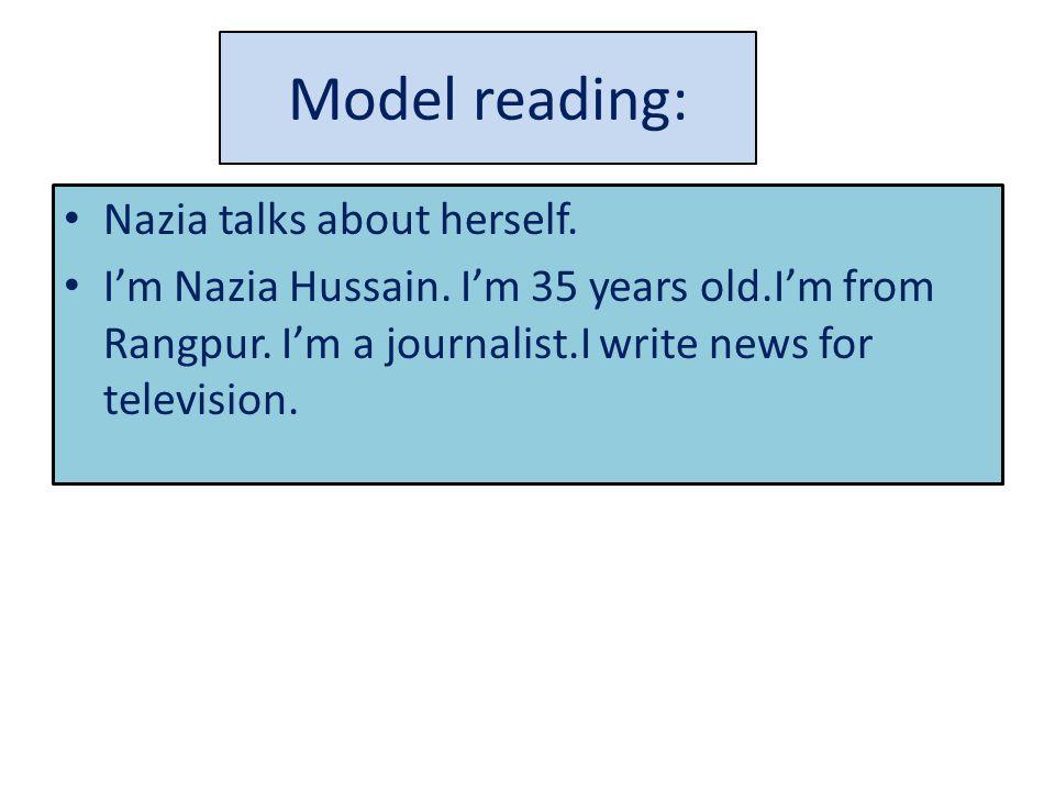 Model reading: Nazia talks about herself. I'm Nazia Hussain.