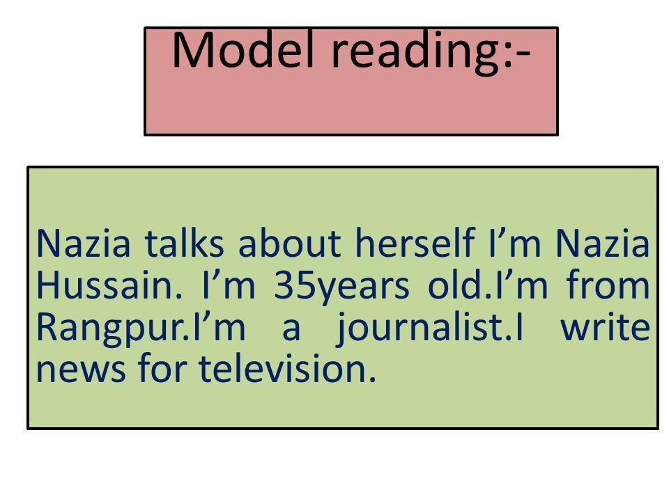 Model reading:- Nazia talks about herself I'm Nazia Hussain.