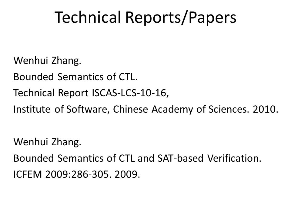 Technical Reports/Papers Wenhui Zhang. Bounded Semantics of CTL.