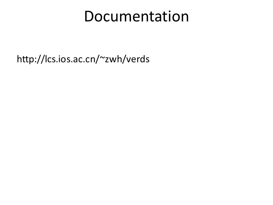 Documentation http://lcs.ios.ac.cn/~zwh/verds