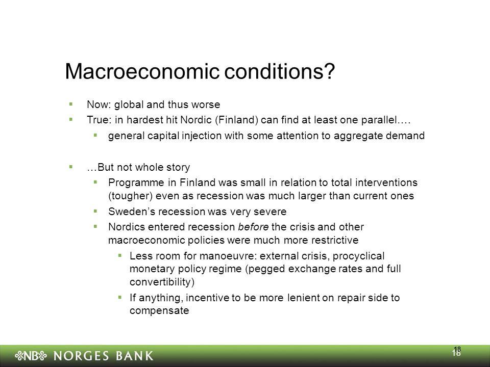 18 Macroeconomic conditions.