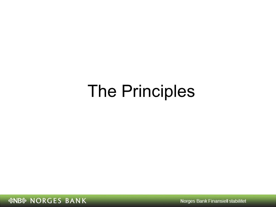 The Principles Norges Bank Finansiell stabilitet