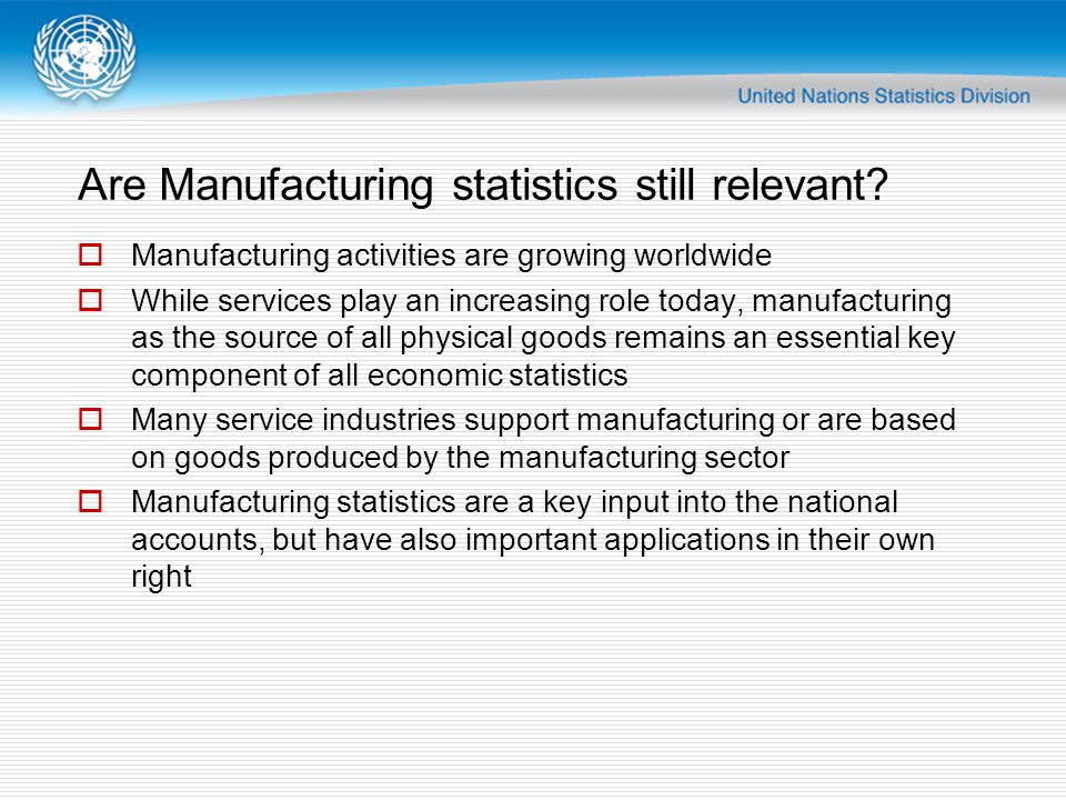 Are Manufacturing statistics still relevant.