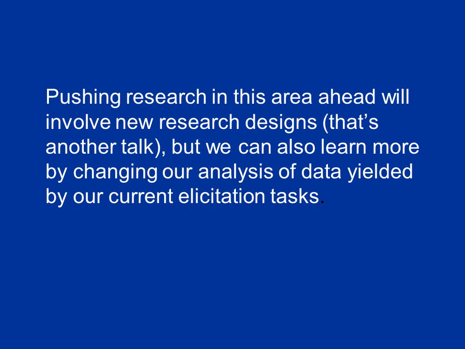 Pushing research in this area ahead will involve new research designs (that's another talk), but we can also learn more by changing our analysis of da