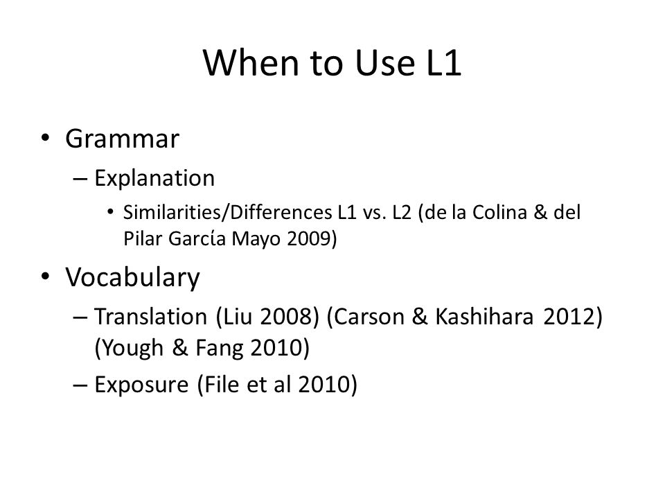 When to Use L1 Grammar – Explanation Similarities/Differences L1 vs.