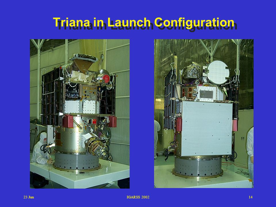 23 JunIGARSS 200214 Triana in Launch Configuration