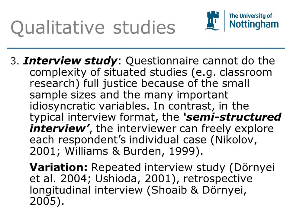 Qualitative studies 3.