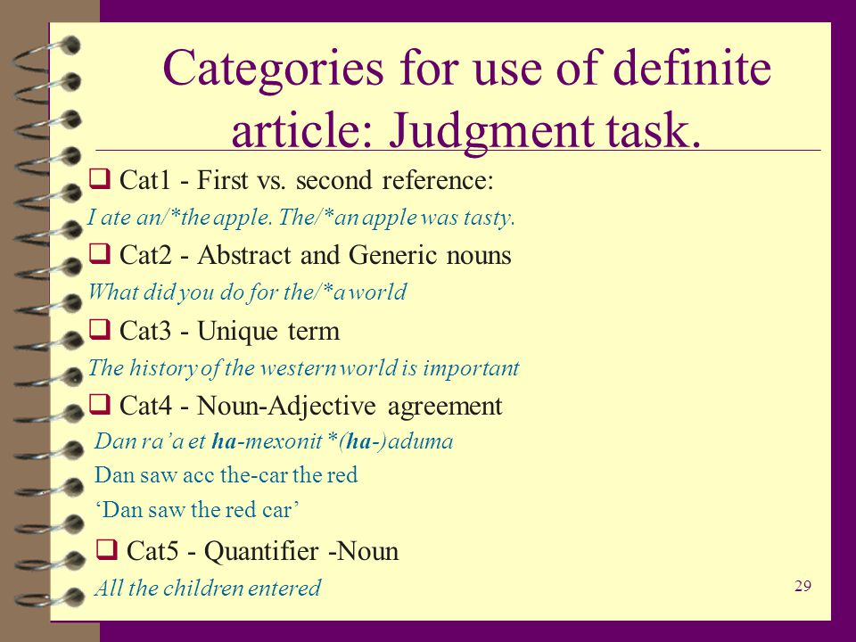 29 Categories for use of definite article: Judgment task.