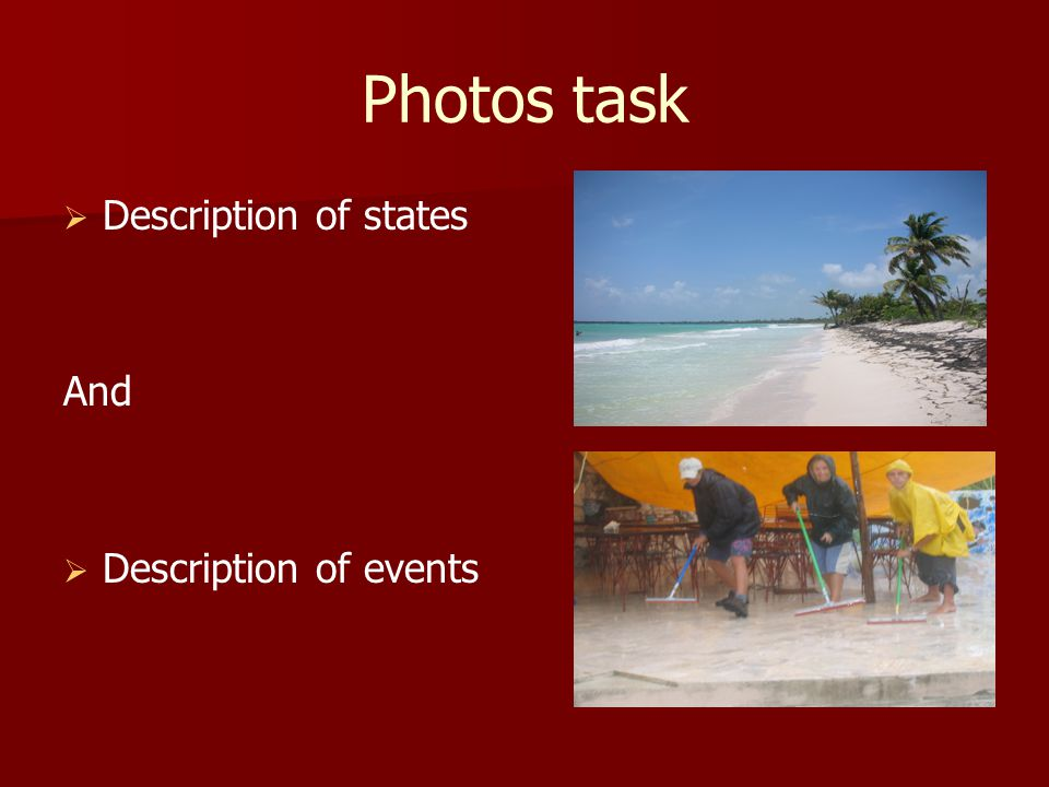 Photos task   Description of states And   Description of events