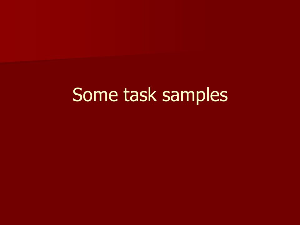 Some task samples