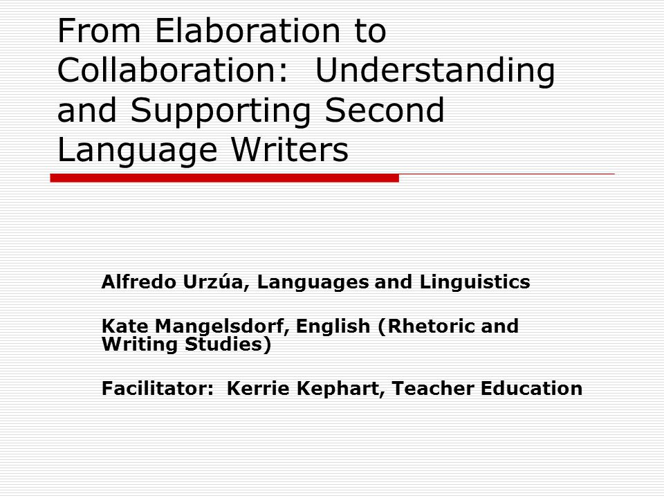 Who Are Second Language Writers at UTEP.