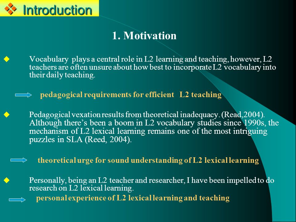  Methodology Based on previous studies, an experimental study of task-based L2 lexical learning was designed and conducted.