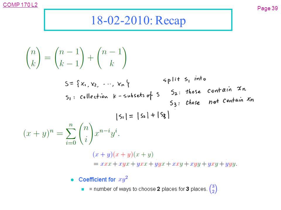 COMP 170 L2 Page 39 18-02-2010: Recap
