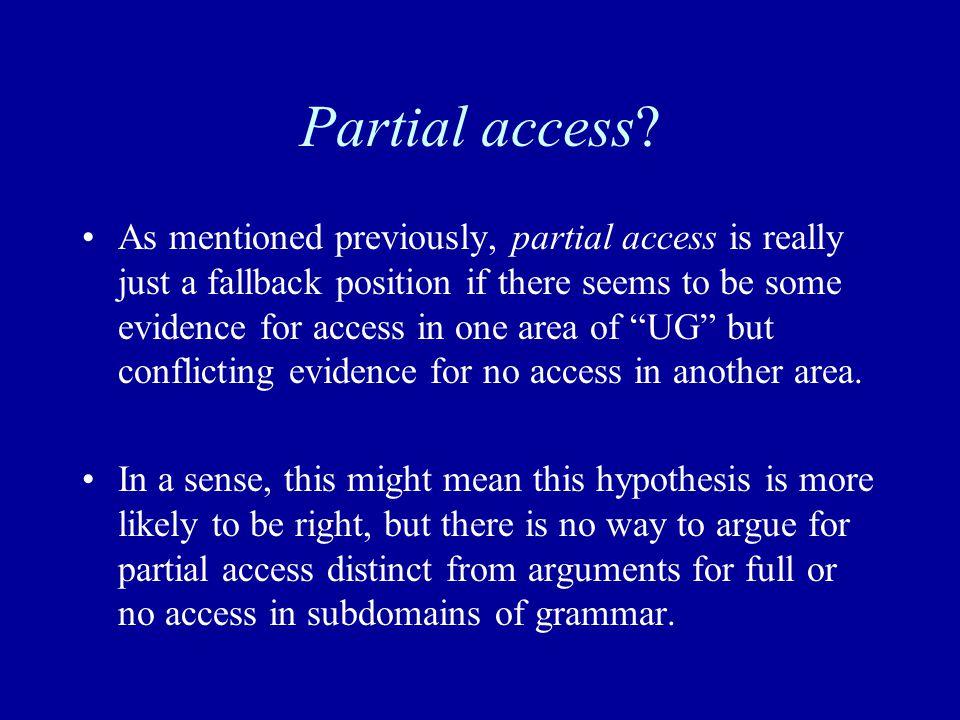 Partial access.