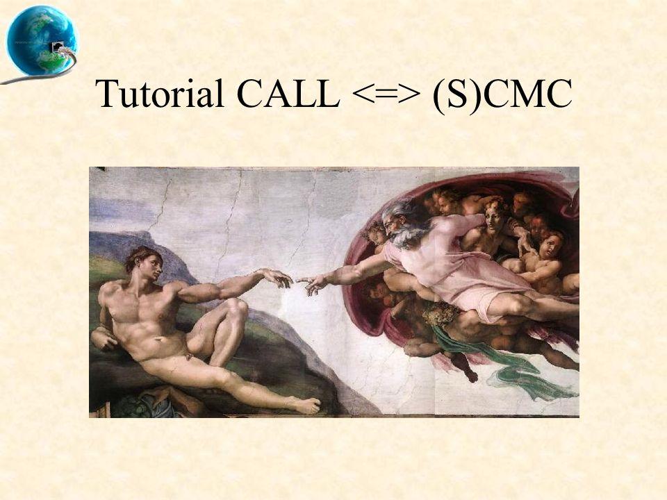 Tutorial CALL (S)CMC