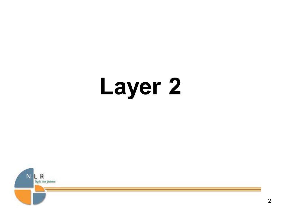 2 Layer 2
