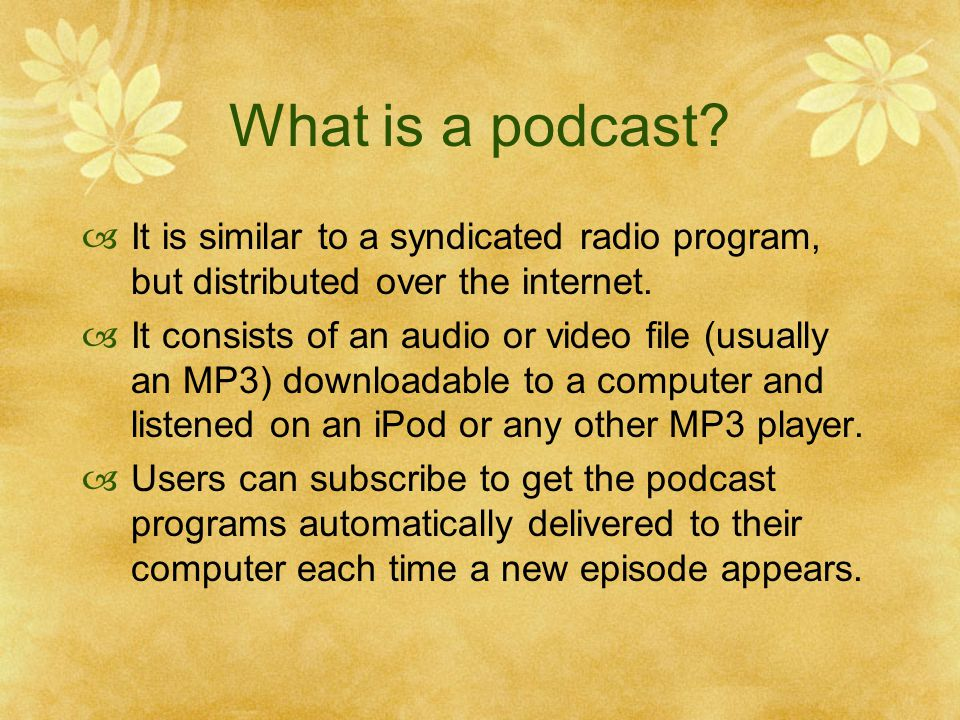 What is a podcast.