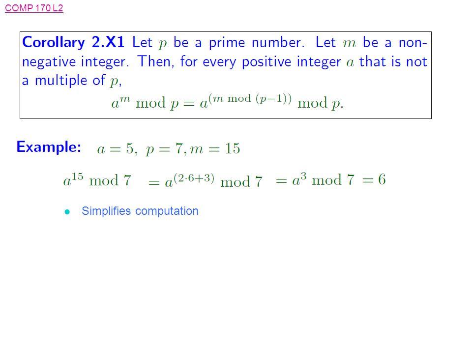 COMP 170 L2 l Simplifies computation
