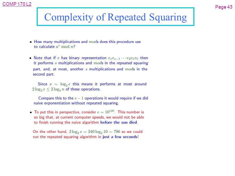 COMP 170 L2 Complexity of Repeated Squaring Page 43